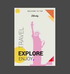 welcome to the liberty newyork usa explore vector image