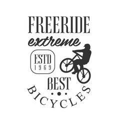 freeride extreme best bicycles vintage label vector image