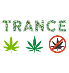 Trance caption mosaic of weed leaves vector