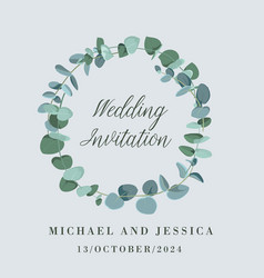 wedding invitation card with eucalyptus leaves vector image