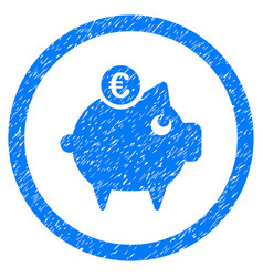 euro piggy bank rounded icon rubber stamp vector image