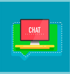 Flat design computer screen with speech bubbles vector