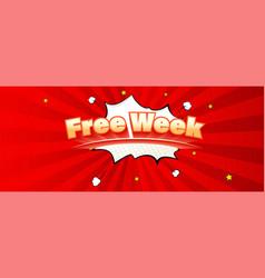 Free week sale vintage text on speech bubble vector