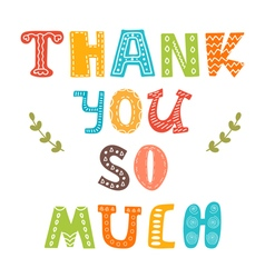 Thank you so much Cute greeting card vector image