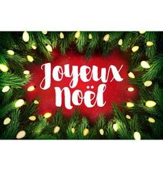 Joyeux Noel French for Merry Christmas Christmas vector image vector image