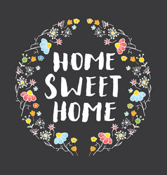 home sweet home lettering handwritten sign hand vector image