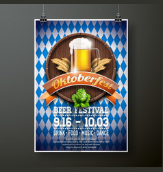 oktoberfest poster with fresh lager beer on blue vector image