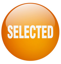 Selected orange round gel isolated push button vector