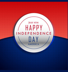 4th july happy independence day background vector image