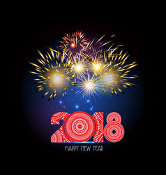 happy new year 2018 firework vector image vector image