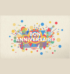 Happy birthday greeting card in french language vector