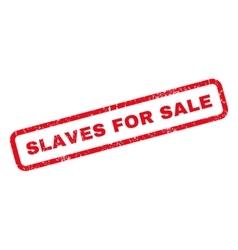 Slaves For Sale Rubber Stamp vector