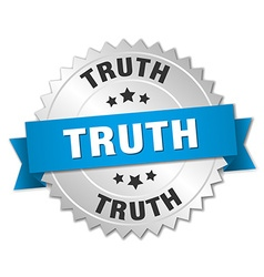 Truth 3d silver badge with blue ribbon vector