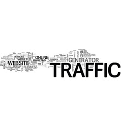 is traffic generator the new online weapon text vector image