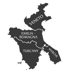 veneto - emilia - romagna - tuscany - marche vector image
