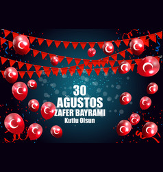 august 30 victory day turkish speak 0 agustos vector image