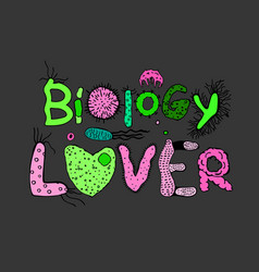 Microbiology lover poster vector