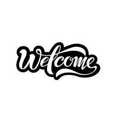 welcome beautiful inscription vector image