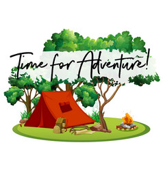 camping site with phrase time for adventure vector image