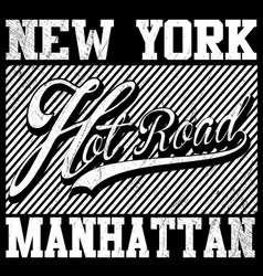 Fashion style slogan graphic for t-shirt new york vector