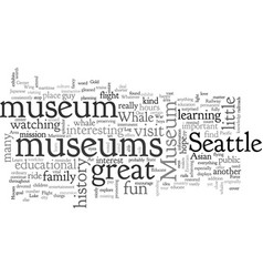 Area museums educate and entertain vector