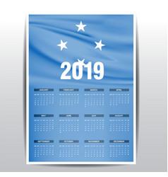 Calendar 2019 micronesiafederated states flag vector