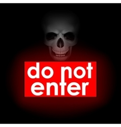 Do not enter against the backdrop of the skull vector
