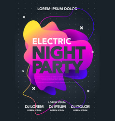 electric night party poster colorful liquid form vector image