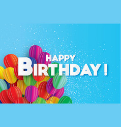 Flying paper cut balloons colorful happy birthday vector