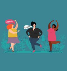 happy plump women dance cute fatty ladies vector image
