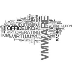 Is vmware the best way to integrate pcs text vector