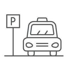 parking thin line icon auto and place car zone vector image