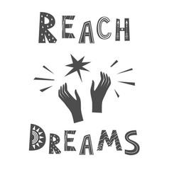 Reach dreams lettering in scandinavian vector