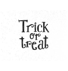 trick or treat sketched lettering vector image vector image