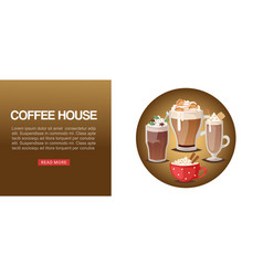 Coffee house cafe hot drinks dessert and vector