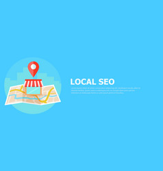 Local seo banner map and shop in realistic view vector