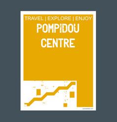 Pompidou centre paris france monument landmark vector