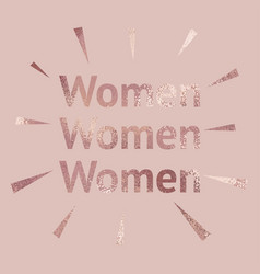 Women rose gold background with a metallic effect vector