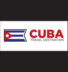 cuba travel destination sign vector image vector image