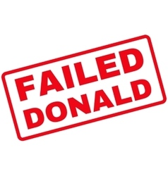 Failed Donald Rubber Stamp vector