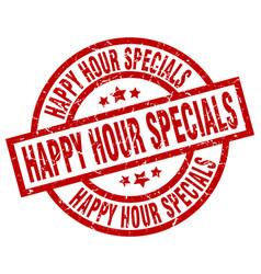 Happy hour specials round red grunge stamp vector