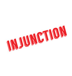 Injunction rubber stamp vector