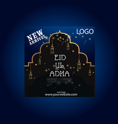 new arrival eid ul adha sale social media post vector image