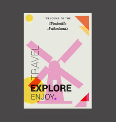 welcome to the windmills netherlands explore vector image