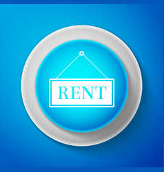 white hanging sign with text rent icon isolated vector image