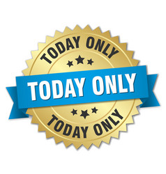 Today only round isolated gold badge vector