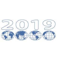 globes 2019 lettering vector image