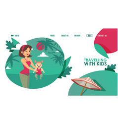 traveling with kids campaign website vector image