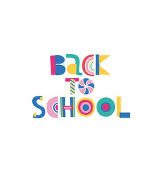 Welcome back to school cartoon handdrawn lettering vector