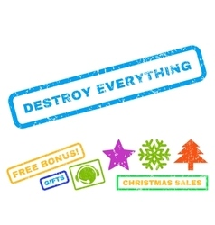 Destroy Everything Rubber Stamp vector image